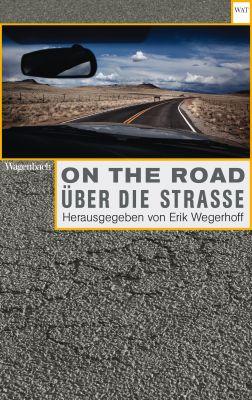 On the Road / Über die Straße