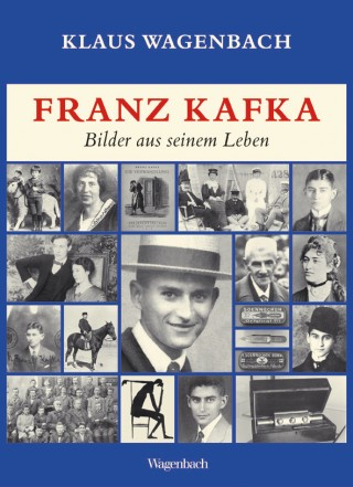 Franz Kafka. Bilder aus seinem Leben