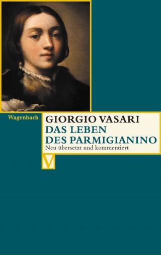 Das Leben des Parmigianino