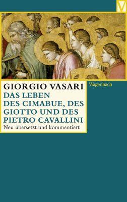 Das Leben des Cimabue, des Giotto und des Pietro Cavallini