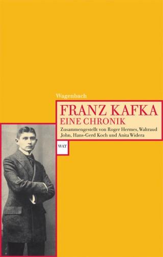 Franz Kafka. Eine Chronik