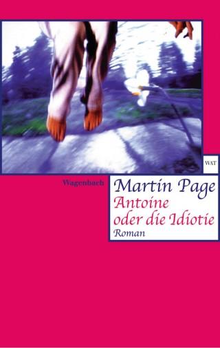 Antoine oder die Idiotie