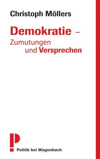 Demokratie – Zumutungen und Versprechen