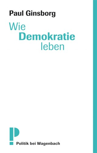Wie Demokratie leben