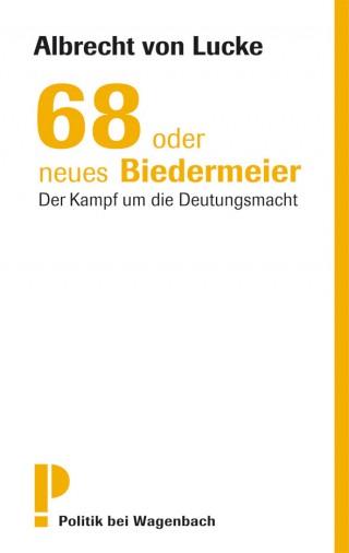 68 oder neues Biedermeier