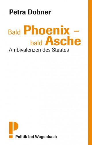 Bald Phoenix – bald Asche