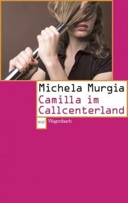Camilla im Callcenterland