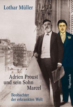 Adrien Proust und sein Sohn Marcel