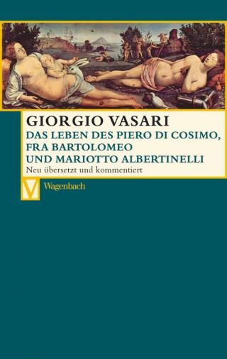 Das Leben des Piero di Cosimo, Fra Bartolomeo und Mariotto Albertinelli