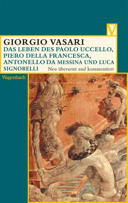 Das Leben des Paolo Uccello, Piero della Francesca, Antonello da Messina und Luca Signorelli